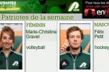 Marie-Christine Gravel et Félix Petit Patriotes de la semaine