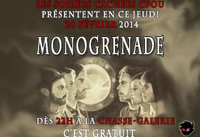 Soirée cachée CFOU : Monogrenade en spectacle, ce soir, à la Chasse-Galerie