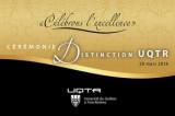 Nous vous invitons à la cérémonie Distinction UQTR