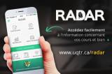 Toujours branché sur vos études à l'UQTR grâce à Radar