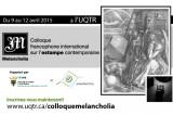 Colloque francophone international sur l'estampe contemporaine : Melancholia