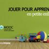 «Jouer pour apprendre en petite enfance»: nouveau cours en ligne gratuit