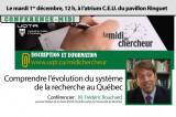 Midi du chercheur: Comprendre l'évolution du système de la recherche au Québec