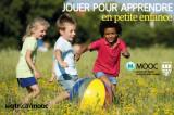 L'UQTR offre à nouveau son cours en ligne gratuit Jouer pour apprendre en petite enfance