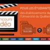 Lancement du 4e Concours vidéo pour les étudiants des établissements de l'Université du Québec