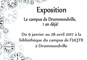 Exposition «Le campus de Drummondville, 1 an déjà!»