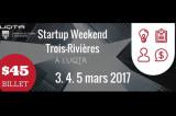 3e Startup Weekend de Trois-Rivières