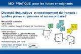 Midi pratique : Diversité linguistique et enseignement du français : quelles pistes au primaire et au secondaire?