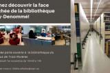 Venir découvrir la face cachée de la bibliothèque Roy-Denommé