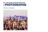 35e Concours interuniversitaire de photographie sous la thématique: DÉMESURE