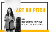 Art du pitch : un incontournable