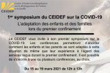 1er symposium du CEIDEF sur la COVID-19 : L'adaptation des enfants et des familles lors du premier confinement