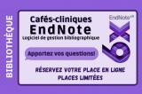 Formation de la bibliothèque : Café-clinique d'aide EndNote