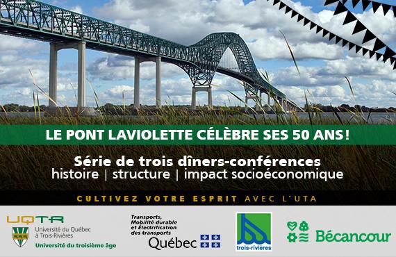 Le pont Laviolette célèbre ses 50 ans!